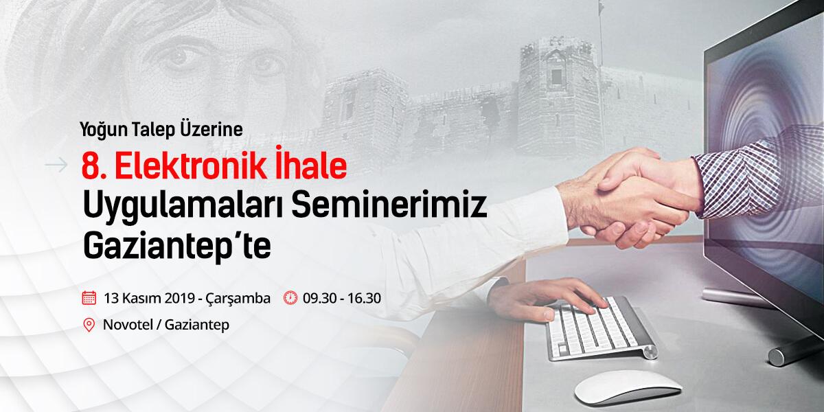 8.Elektronik İhale Uygulamaları Seminerimiz Gaziantep'te