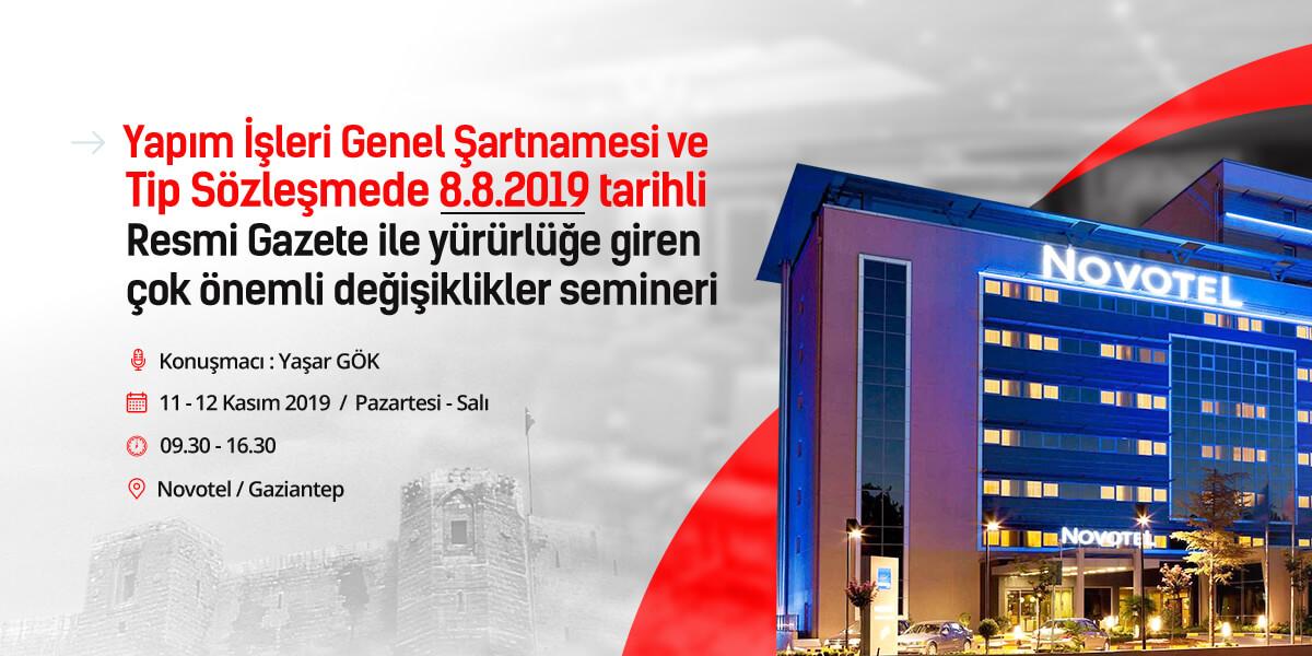 Yapım mevzuatında yapılan önemli değişiklikler seminerimizin 3.sü Gaziantep'te